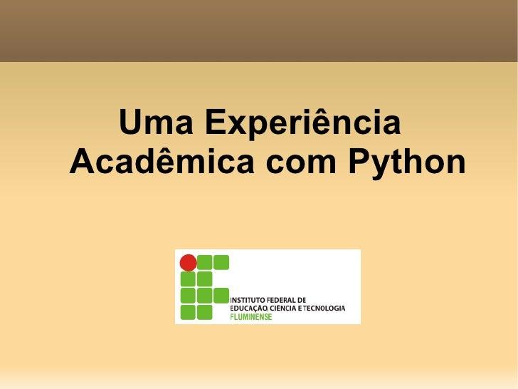 Uma Experiência Acadêmica com Python