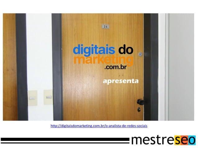 http://digitaisdomarketing.com.br/o-analista-de-redes-sociais