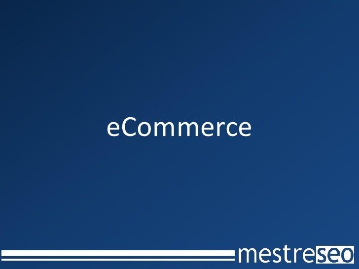 eCommerce<br />