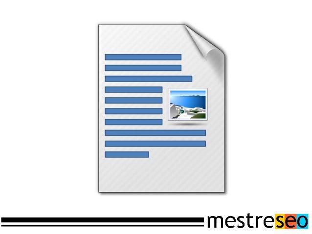 Onde as otimizaçõesSão indicadas pelaferramenta PageSpeed