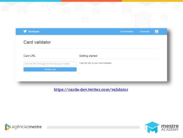 1 https://cards-dev.twitter.com/validator