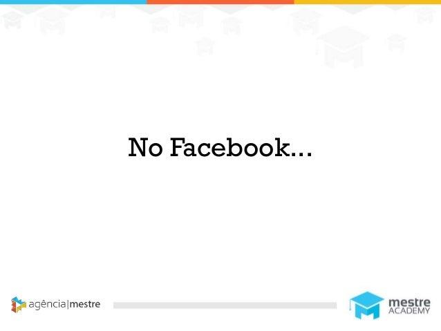 1 No Facebook...