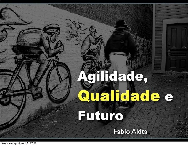 Agilidade,                             Text                              Qualidade e                            Futuro    ...