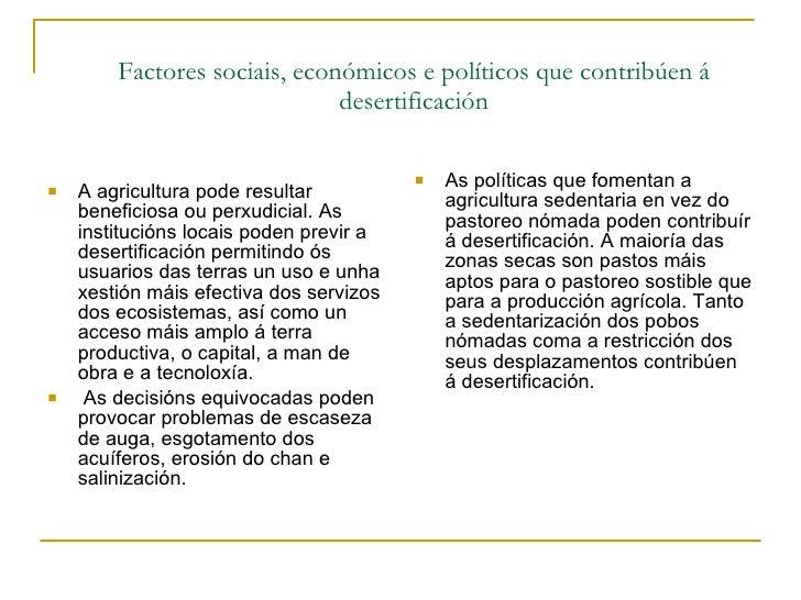 Factores sociais, económicos e políticos que contribúen á desertificación <ul><li>A agricultura pode resultar beneficiosa ...