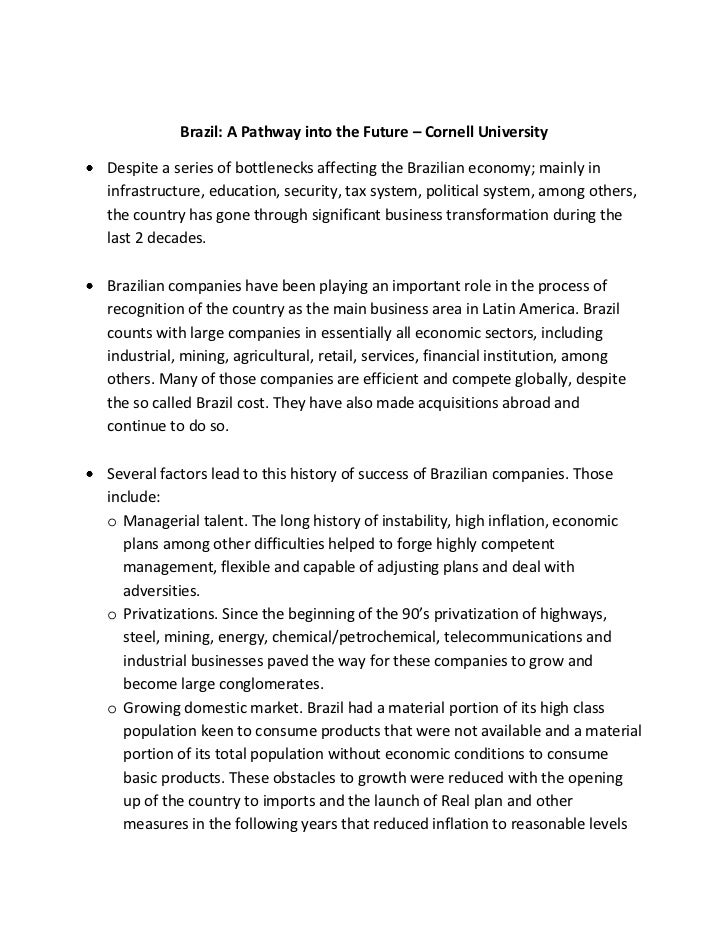 Brazil: A Pathway into the Future – Cornell UniversityDespite a series of bottlenecks affecting the Brazilian economy; mai...