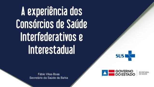 Fábio Vilas-Boas Secretário da Saúde da Bahia