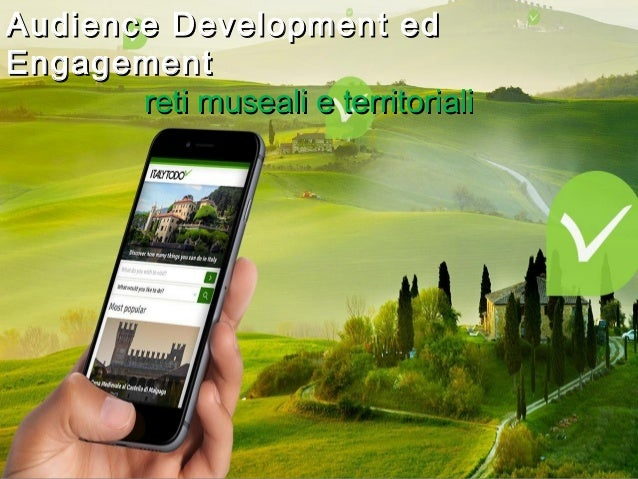 Master Sole 24 Ore 23/02/2013  Audience Development edAudience Development ed EngagementEngagement reti museali e territor...
