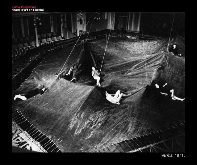 Fabià Puigserver  teatre d'art en llibertat  Yerma, 1971.