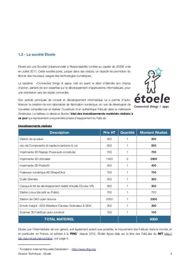 1.2 - La société Étoele Étoele est une Société Unipersonnelle à Responsabilité Limitée au capital de 2000€ crée en Juillet...