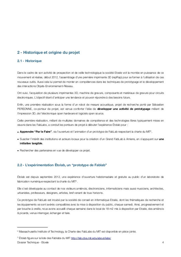 2 - Historique et origine du projet 2.1 - Historique Dans le cadre de son activité de prospection et de veille technologiq...