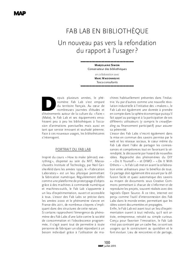 100 BBF juillet 2015 FAB LAB EN BIBLIOTHÈQUE Un nouveau pas vers la refondation du rapport à l'usager? Marjolaine Simon C...