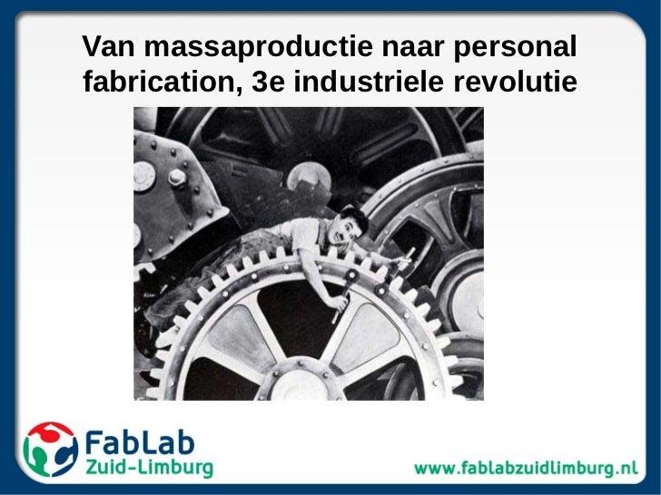 Van massaproductie naar personalfabrication, 3e industriele revolutie