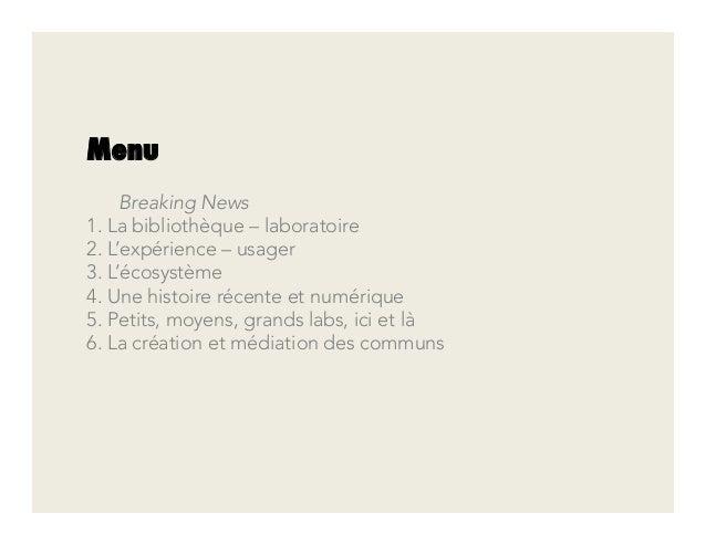 L'incubation de Fab Lab en bibliothèque : Modèle, expérience-usager, écosystème Slide 2