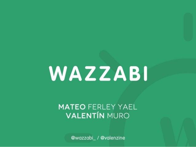 Wazzabi @ FAB LAT FEST
