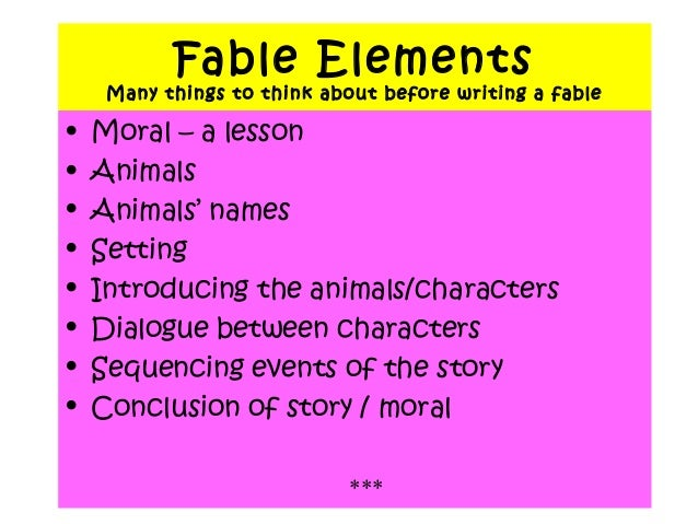 how to write a fable One response to how to write a modern fable for the adult reader.