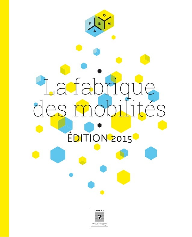 La fabrique des mobilités ÉDITION 2015