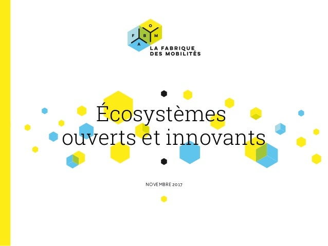 Écosystèmes ouverts et innovants NOVEMBRE 2017