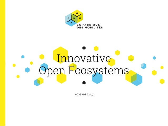 Innovative Open Ecosystems NOVEMBRE 2017