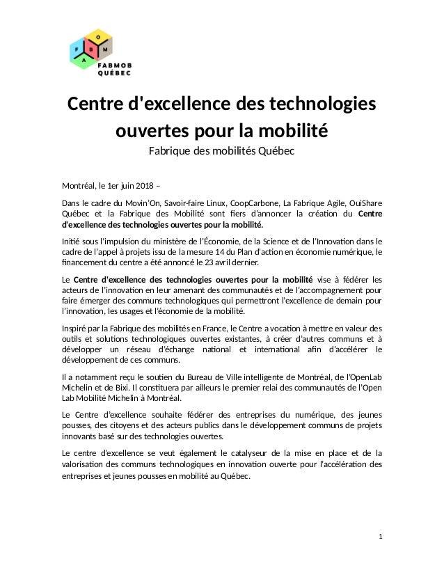 Centre d'excellence des technologies ouvertes pour la mobilité Fabrique des mobilités Québec Montréal, le 1er juin 2018 – ...