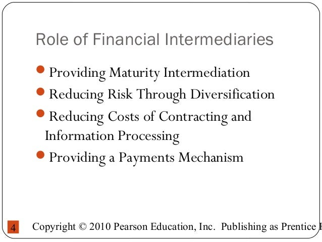 3 roles of financial intermediaries