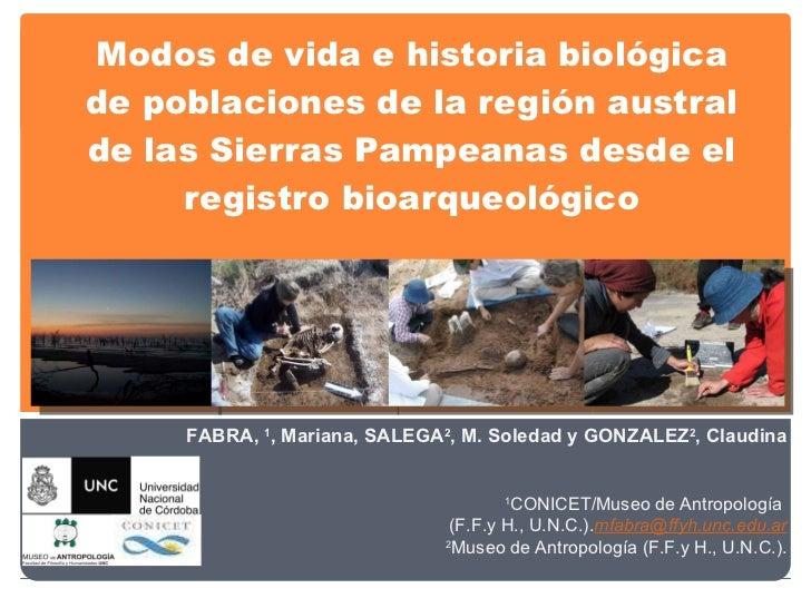 Modos de vida e historia biológica de poblaciones de la región austral de las Sierras Pampeanas desde el registro bioarque...