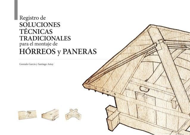 Registro de soluciones técnicas tradicionales para el montaje de hórreos y paneras INTRODUCCIÓN..............................