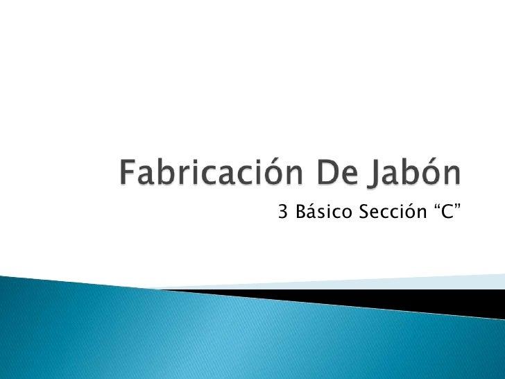 """3 Básico Sección """"C"""""""