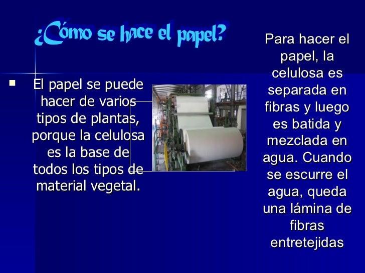 Fabricacion del papel for Como se fabrica el marmol