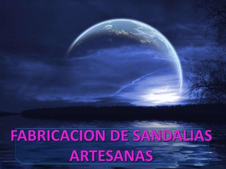FABRICACION DE SANDALIAS ARTESANAS<br />