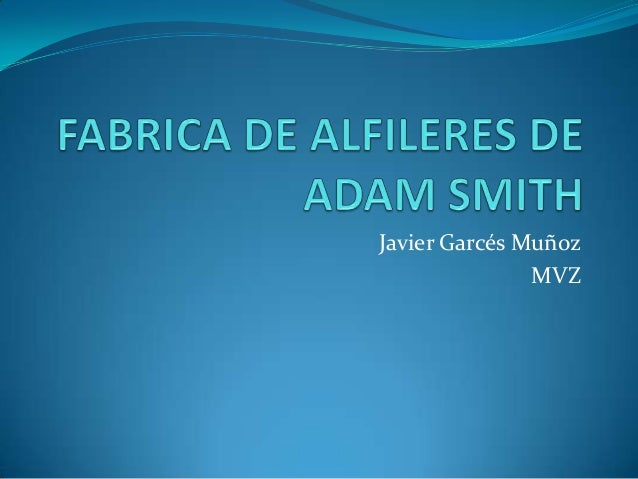 Fabrica De Alfileres De Adam Smith on oscar perez twitter