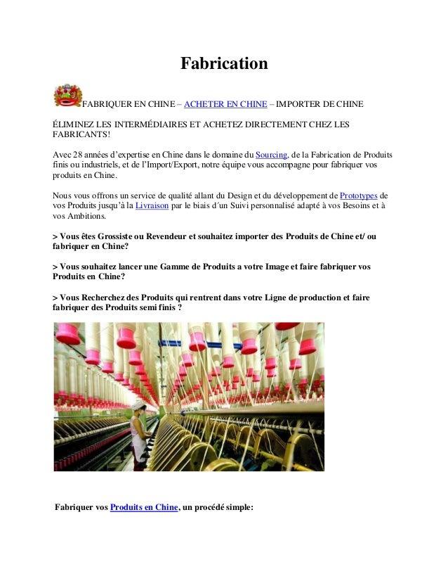 Fabrication FABRIQUER EN CHINE – ACHETER EN CHINE – IMPORTER DE CHINE ÉLIMINEZ LES INTERMÉDIAIRES ET ACHETEZ DIRECTEMENT C...