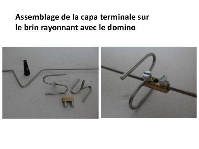 Assemblage de la capa terminale sur le brin rayonnant avec le domino