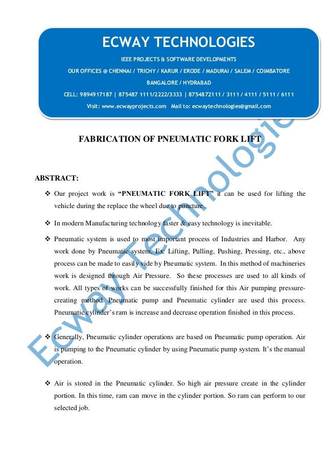 """FABRICATION OF PNEUMATIC FORK LIFT ABSTRACT:  Our project work is """"PNEUMATIC FORK LIFT"""" it can be used for lifting the ve..."""
