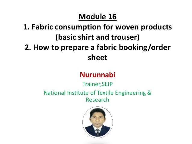 Module 16 Fabric consumption for woven product(Merchandising)