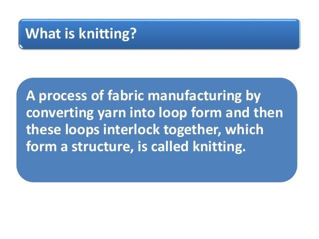 Knitting Fabric Manufacturing Process : Fabric for clothing knit
