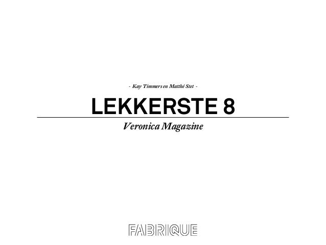 LEKKERSTE 8 - Kay Timmers en Matthé Stet - Veronica Magazine