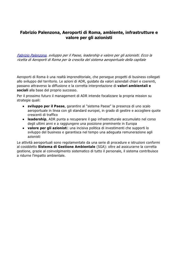 Fabrizio Palenzona, Aeroporti di Roma, ambiente, infrastrutture e                       valore per gli azionistiFabrizio P...