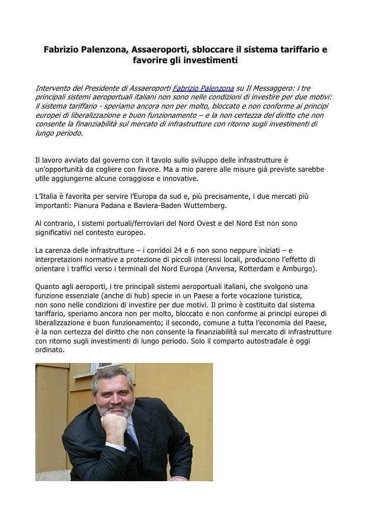 Fabrizio Palenzona, Assaeroporti, sbloccare il sistema tariffario e                      favorire gli investimentiInterven...