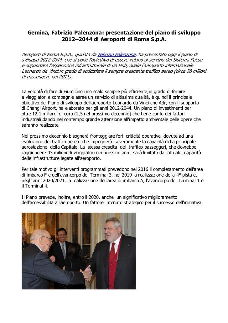 Gemina, Fabrizio Palenzona: presentazione del piano di sviluppo              2012–2044 di Aeroporti di Roma S.p.A.Aeroport...