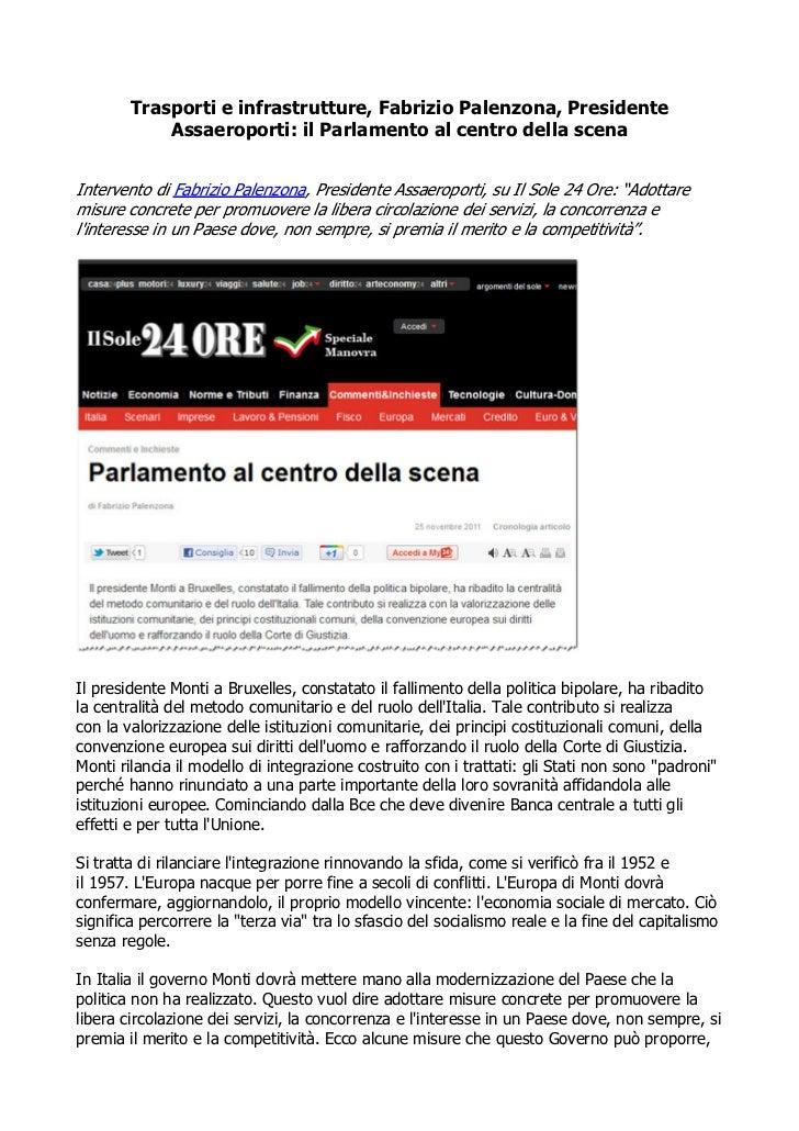 Trasporti e infrastrutture, Fabrizio Palenzona, Presidente            Assaeroporti: il Parlamento al centro della scenaInt...