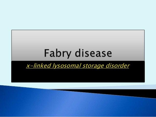 x-linked lysosomal storage disorder