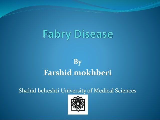 By Farshid mokhberi Shahid beheshti University of Medical Sciences