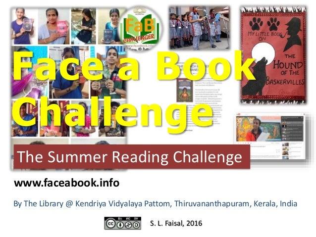 Face a Book Challenge The Summer Reading Challenge By The Library @ Kendriya Vidyalaya Pattom, Thiruvananthapuram, Kerala,...