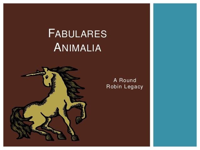 A Round Robin Legacy FABULARES ANIMALIA