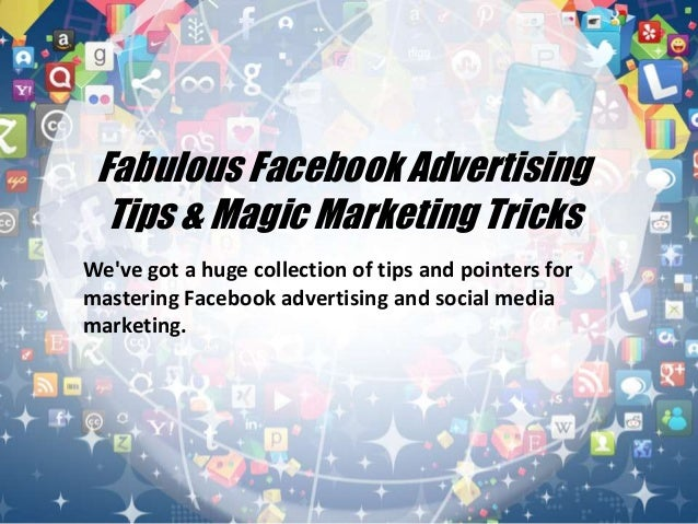 We've got a huge collection of tips and pointers for mastering Facebook advertising and social media marketing. Fabulous F...