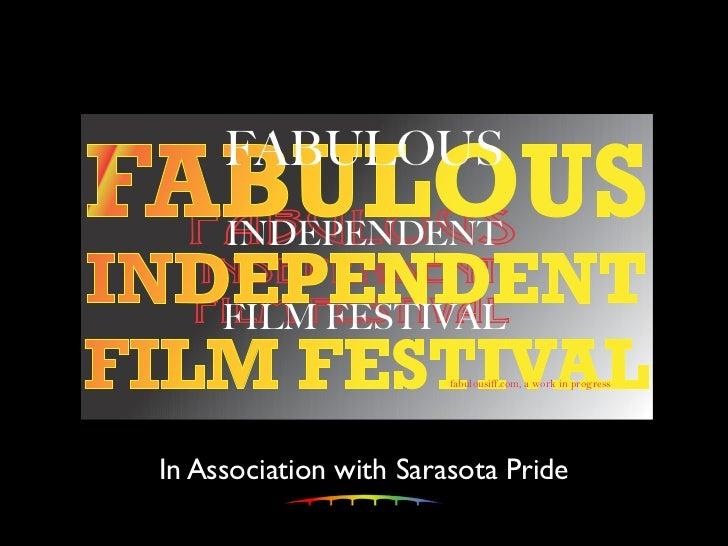 FABULOUS  FABULOUS   INDEPENDENT  INDEPENDENT  FILM FESTIVAL   FILM FESTIVAL                        fabulousiff.com, a wor...