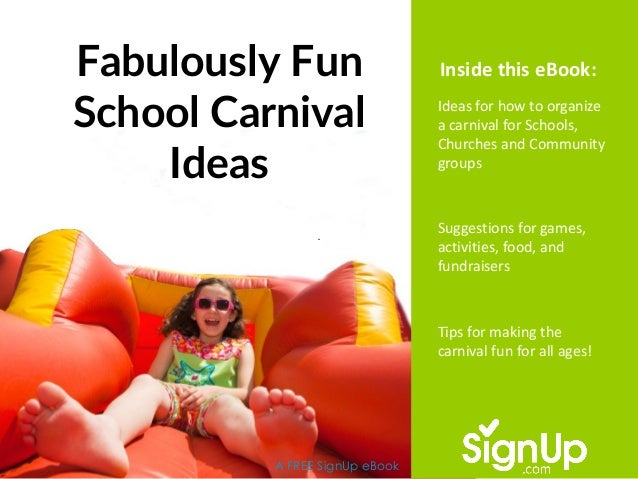 Fabulously Fun School Carnival Ideas A FREE SignUp eBook Ideas for how to organize a carnival for Schools, Churches and Co...