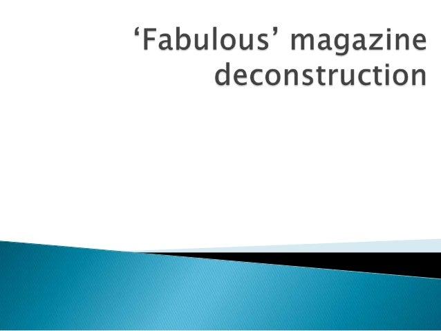 Fabulous Magazine Deconstruction