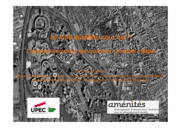 La ville durable, pour qui ?      L'impensé social des éco-quartiers : du label à Babel                                   ...