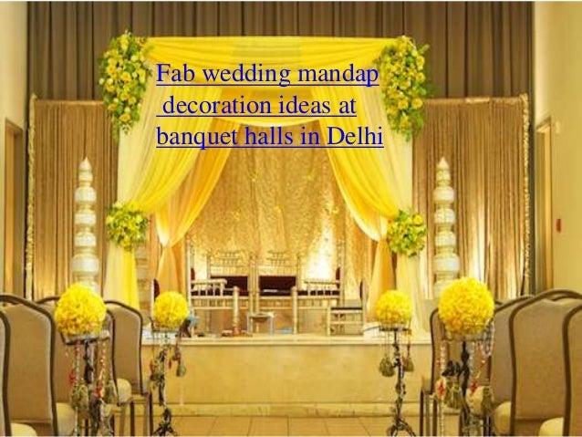 & fab-wedding-mandap-decoration-ideas -at-banquet-halls-in-delhi-1-638.jpg?cbu003d1473853184